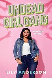 Undead Girl Gang de Lily Anderson