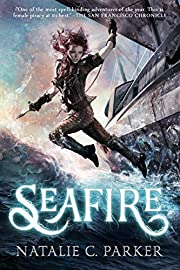 Seafire af Natalie C. Parker