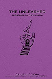 The Unleashed (The Haunted) de Danielle Vega
