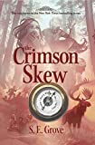 The crimson skew / S.E. Grove