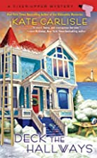 Deck the Hallways (A Fixer-Upper Mystery) by…