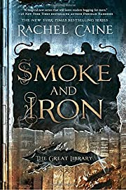 The Great Library Book 4: Smoke and Iron af…