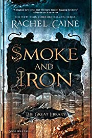 Smoke and Iron (The Great Library) av Rachel…