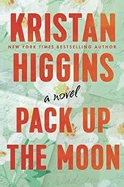 Pack Up the Moon av Kristan Higgins