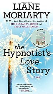 The Hypnotist's Love Story – tekijä:…