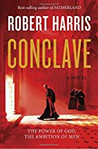 Conclave: A novel by Robert Harris