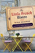 The Little French Bistro: A Novel by Nina…