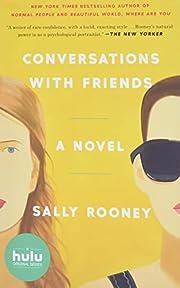 Conversations with Friends: A Novel de Sally…