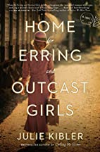 Home for Erring and Outcast Girls: A Novel…