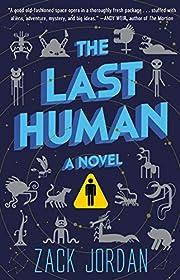 The Last Human: A Novel av Zack Jordan