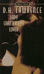 Lady Chatterley's lover de D. H.…