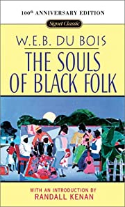 The Souls of Black Folk: 100th Anniversary…