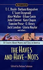 The Haves and Have Nots (Signet Classics) by…