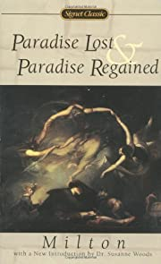 Paradise Lost and Paradise Regained (The…