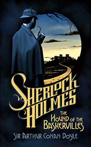 The Hound of the Baskervilles - Arthur Conan Doyle, Anne Perry