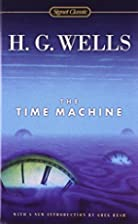 The Time Machine (Signet Classics) by H. G.…