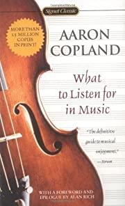What to Listen for in Music de Aaron Copland