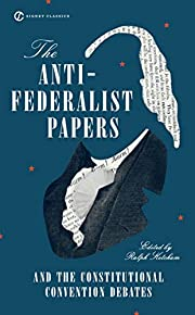 The Anti-Federalist Papers and the…