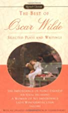 The Best of Oscar Wilde: Selected Plays and…