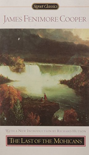 The Last of the Mohicans written by James Fenimore Cooper