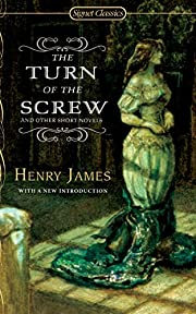 The Turn of The Screw and Other Short Novels…