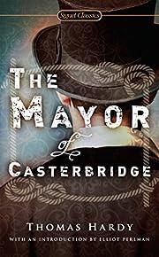The Mayor of Casterbridge af Thomas Hardy