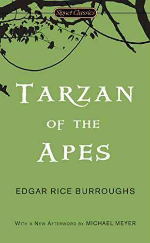 Tarzan of the Apes written by Edgar Rice Burroughs part of Tarzan