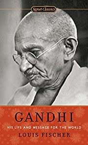 Gandhi: His Life and Message for the World…