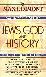 Jews, God, and History por Max I. Dimont