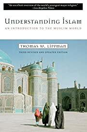 Understanding Islam: An Introduction to the…