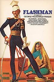 Flashman: A Novel av George MacDonald Fraser