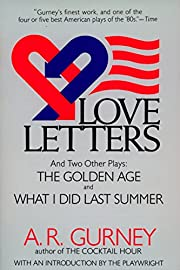 Love Letters and Two Other Plays: The Golden…