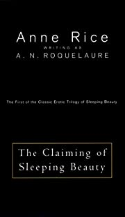 The Claiming Of Sleeping Beauty - The First…
