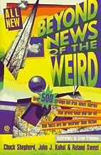 Beyond News of the Weird (Plume) by Chuck…