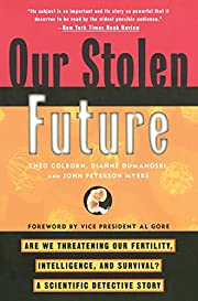Our Stolen Future: Are We Threatening Our…