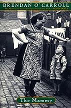 The Mammy by Brendan O'Carroll