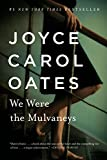 We Were the Mulvaneys (1996) (Book) written by Joyce Carol Oates