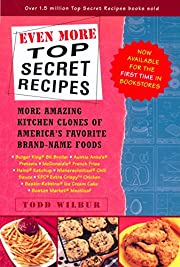 Even More Top Secret Recipes: More Amazing…