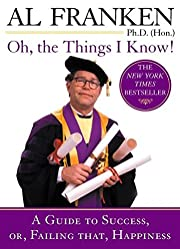 Oh, the Things I Know!: A Guide to Success,…