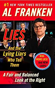 Lies: And the Lying Liars Who Tell Them af…