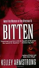 Bitten (Women of the Otherworld, Book 1) by…