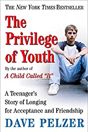 The Privilege of Youth: A Teenager's Story…
