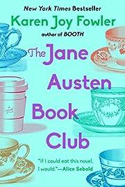 The Jane Austen Book Club: A Novel –…