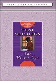 The Bluest Eye – tekijä: Toni Morrison