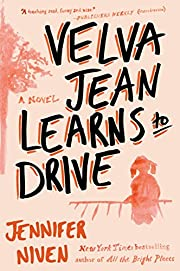 Velva Jean learns to drive af Jennifer Niven