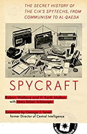 Spycraft: The Secret History of the…