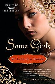 Some Girls: My Life in a Harem de Jillian…