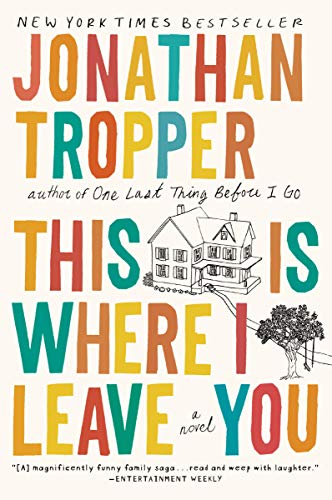 This Is Where I Leave You written by Jonathan Tropper