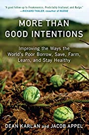 More Than Good Intentions: Improving the…