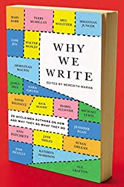 Why We Write: 20 Acclaimed Authors on How…